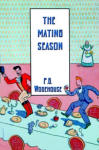 Mating Season, The
