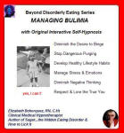 Beyond Disorderly Eating Series: Managing Bulimia with Original Interactive Self-Hypnosis