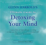 Glenn Harrold's Ultimate Guide to Detoxing Your Mind
