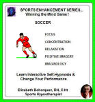 Sports Enhancement Series: Winning the Mind Game - Soccer Performance