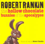 Hollow Chocolate Bunnies of the Apocalypse, The
