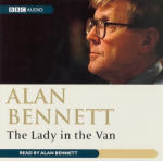 Alan Bennett - The Lady in the Van