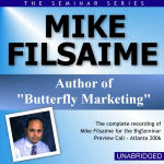 Mike Filsaime - Big Seminar Preview Call - Atlanta 2006
