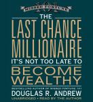 Last Chance Millionaire, The (Unabridged)