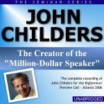 John Childers - Big Seminar Preview Call - Atlanta 2006