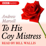 Dozen Red Roses, A: To His Coy Mistress