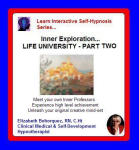 Learn Interactive Self-Hypnosis Series:  Inner Exploration - Life University Workshop - Part Two