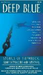 Deep Blue: Stories of Shipwreck, Sunken Treasure and Survival