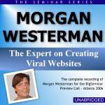 Morgan Westerman - Big Seminar Preview Call - Atlanta 2006