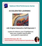 Optimum Mind Performance Series: Accelerated Learning
