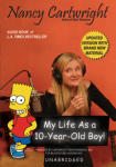 My Life As a 10-Year-Old Boy!