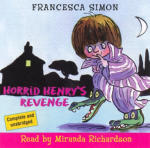 Horrid Henry's Revenge (Unabridged)