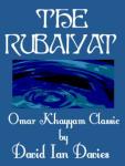 Rubaiyat, The - Omar Khayyam Classic narrated by David Ian Davies