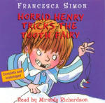 Horrid Henry Tricks the Tooth Fairy (Unabridged)