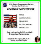 Kids Sports Enhancement Series: Winning the Mind Game - Wrestling Performance