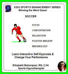 Kids Sports Enhancement: Winning the Mind Game! Soccer