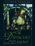 Difficult Saint, The: A Catherine Le Vendeur Mystery