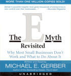 E Myth Revisited, The (Unabridged)