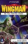 Wingman #5 The Twisted Cross
