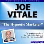Joe Vitale - Big Seminar Preview Call - San Francisco 2005