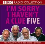 I'm Sorry I Haven't a Clue Five