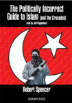 Politically Incorrect Guide to Islam (and the Crusades), The