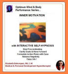 Optimum Mind & Body Performance Series:  Inner Motivation
