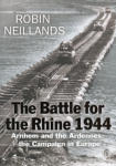 Battle for the Rhine 1944, The: The Battle of the Bulge and the Ardennes Campaign, 1944