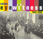 Eyewitness 1900-1909