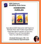 Kids Optimum Mind Performance Series:  Homework Hurdles