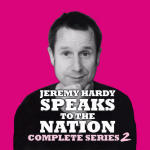 Jeremy Hardy Speaks to the Nation, Complete Series 2
