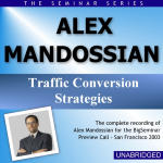 Alex Mandossian - Big Seminar Preview Call - San Francisco 2003