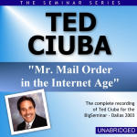 Ted Ciuba - Big Seminar Series - Dallas 2003