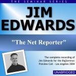 Jim Edwards - Big Seminar Preview Call - Los Angeles 2004