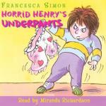 Horrid Henry's Underpants (Unabridged)