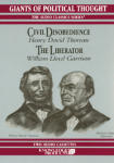 Civil Disobedience / The Liberator