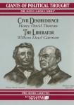 Civil Disobedience / The Liberator