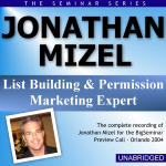 Jonathan Mizel - Big Seminar Preview Call - Orlando 2004