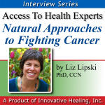 Natural Approaches to Fighting Cancer