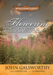 Flowering Wilderness: The Forsyte Chronicles (Book 8)