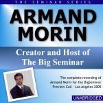 Armand Morin - Big Seminar Preview Call - Los Angeles 2005