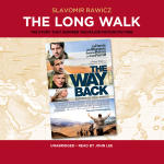 Long Walk, The: The True Story of a Trek to Freedom