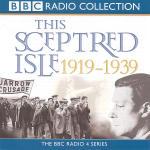 Sceptred Isle: Twentieth Century - 1919-1939, This