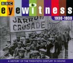 Eyewitness 1930 - 1939