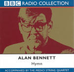 Hymn: Alan Bennett And The Medici String Quartet