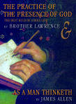 Practice of the Presence of God and As a Man Thinketh, The
