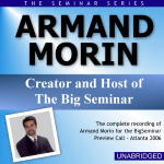 Armand Morin - Big Seminar Preview Call - Atlanta 2006