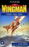 Wingman - Target: Point Zero