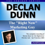 Declan Dunn - Big Seminar Preview Call - San Francisco 2003