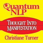 Quantum NLP Thought Into Manifestation